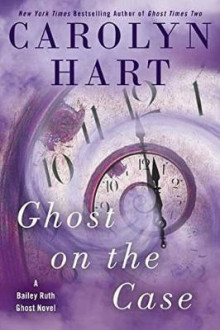 Ghost On The Case av Carolyn Hart (Innbundet)