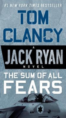 The Sum of All Fears av Tom Clancy (Heftet)