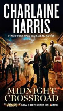 Midnight Crossroad (TV Tie-In) av Charlaine Harris (Heftet)