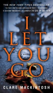 I Let You Go av Clare Mackintosh (Heftet)