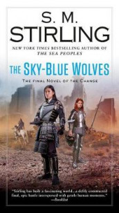 The Sky-Blue Wolves av S M Stirling (Heftet)