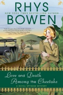 Love And Death Among The Cheetahs av Rhys Bowen (Innbundet)