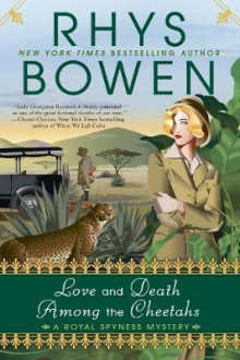 Love And Death Among The Cheetahs av Rhys Bowen (Heftet)