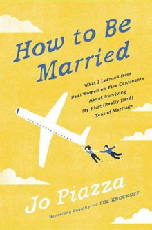 How to Be Married av Jo Piazza (Innbundet)