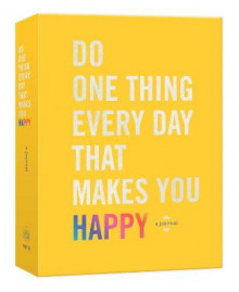 Do One Thing Every Day That Makes You Happy av Robie Rogge og Dian G. Smith (Heftet)
