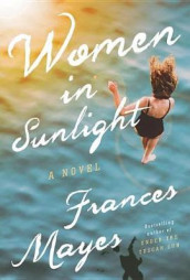 Women in Sunlight av Frances Mayes (Innbundet)