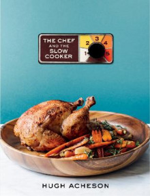 The Chef And The Slow Cooker av Hugh Acheson (Innbundet)