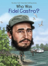 Omslag - Who Was Fidel Castro?