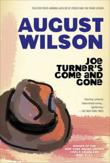 Joe Turner's Come and Gone av August Wilson (Innbundet)