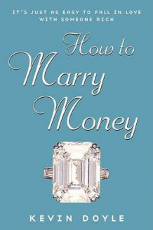 How to Marry Money av Kevin Doyle (Heftet)