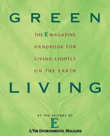 Green Living av E Magazine (Heftet)