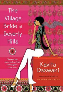 The Village Bride of Beverly Hills av Kavita Daswani (Heftet)