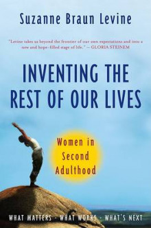 Inventing the Rest of Our Lives av Dr Suzanne Braun Levine (Heftet)
