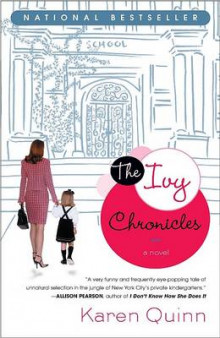 The Ivy Chronicles av Karen Quinn (Heftet)