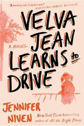 Velva Jean Learns to Drive av Jennifer Niven (Heftet)
