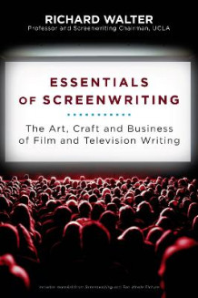 Essentials of Screenwriting av Richard Walter (Heftet)