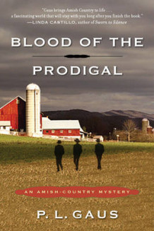 Blood of the Prodigal av Paul L. Gaus (Heftet)