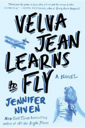 Velva Jean Learns to Fly av Jennifer Niven (Heftet)