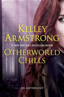 Otherworld Chills av Kelley Armstrong (Heftet)