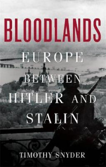 Bloodlands av Timothy Snyder (Innbundet)