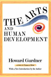 The Arts And Human Development av Howard Gardner (Heftet)