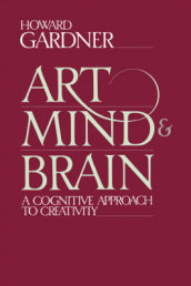 Art, Mind, And Brain av Howard Gardner (Heftet)