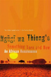 Something Torn and New av Ngugi Wa Thiong'o (Heftet)
