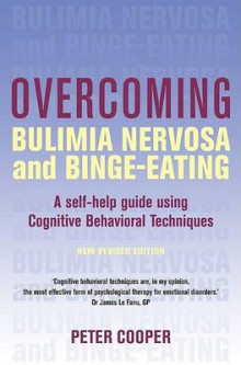 Overcoming Bulimia Nervosa and Binge-Eating av Prof. Peter Cooper (Heftet)