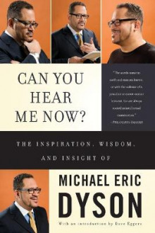 Can You Hear Me Now: 4 av Michael Eric Dyson (Heftet)