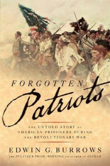 Forgotten Patriots av Edwin G. Burrows (Heftet)