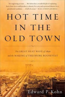 Hot Time in the Old Town av Edward Kohn (Heftet)