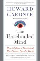 The Unschooled Mind av Howard Gardner (Heftet)