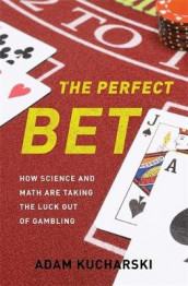 The Perfect Bet av Adam Kucharski (Innbundet)