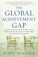 The Global Achievement Gap av Tony Wagner (Heftet)