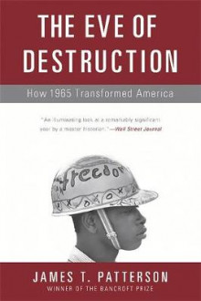 Eve of Destruction av James T. Patterson (Heftet)
