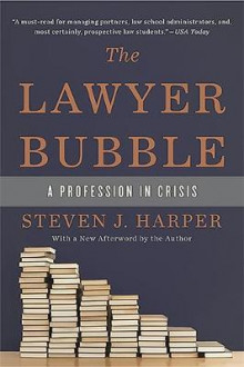 The Lawyer Bubble av Steven Harper (Heftet)
