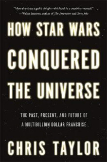 How Star Wars Conquered the Universe av Chris Taylor (Innbundet)