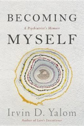 Becoming Myself av Irvin D. Yalom (Innbundet)