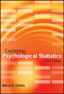 Explaining Psychological Statistics, 3rd Edition av Barry H. Cohen (Innbundet)