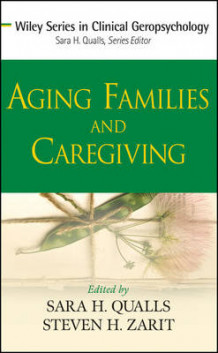 Aging Families and Caregiving (Innbundet)