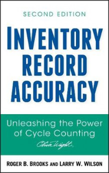 Inventory Record Accuracy av Roger B. Brooks og Larry W. Wilson (Innbundet)