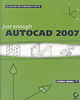 Just Enough AutoCAD 2007 av George Omura (Heftet)