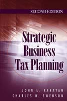 Strategic Business Tax Planning av John E. Karayan og Charles W. Swenson (Innbundet)
