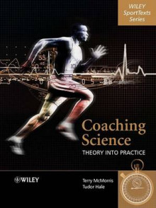 Coaching Science: Theory into Practice av Terry McMorris (Innbundet)