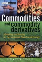 Commodities and Commodity Derivatives av Helyette Geman (Innbundet)