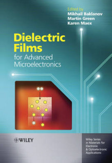 Dielectric Films for Advanced Microelectronics (Innbundet)