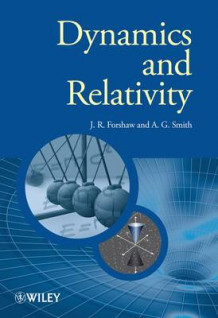 Dynamics and Relativity av Jeffrey Forshaw og Gavin Smith (Innbundet)