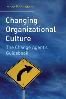 Changing Organizational Culture av Marc J. Schabracq (Innbundet)