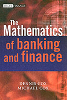 The Mathematics of Banking and Finance av Dennis Cox og Michael Cox (Innbundet)