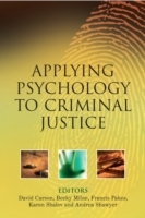 Applying Psychology to Criminal Justice (Innbundet)